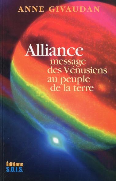 Alliance ; message des Vénusiens au peuple de la Terre