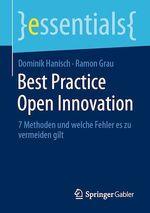 Best Practice Open Innovation  - Dominik Hanisch - Ramon Grau