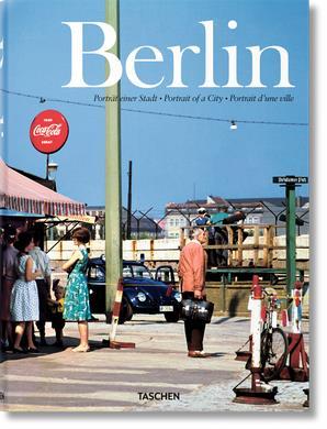 Berlin ; portrait d'une ville