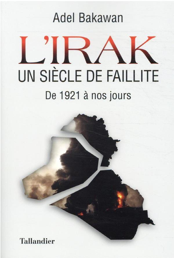 L'Irak, un siècle de faillite