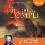 Les Trois Jours de Pompéi  - Alberto Angela