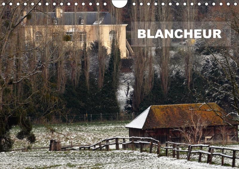 Blancheur (calendrier mural 2017 DIN A4 horizontal); une série de photos de paysages enneigés