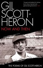 Now And Then  - Gil Scott-Heron