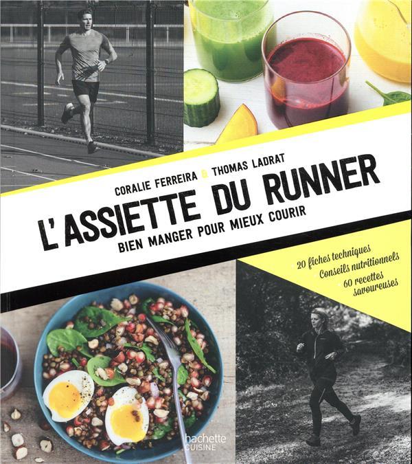 l'assiette du runner ; bien manger pour mieux courir