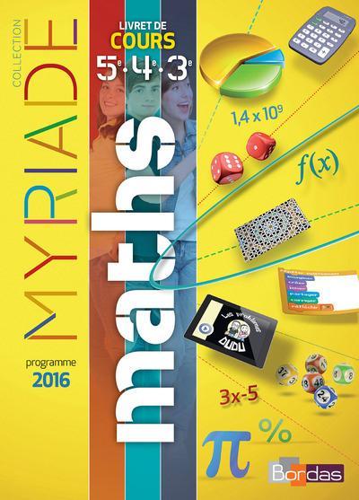 MYRIADE ; mathématiques ; cycle 4 ; livret de cours 5e, 4e, 3e (édition 2016)