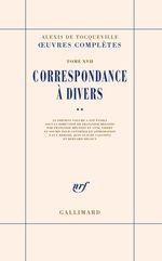 Vente EBooks : Correspondance à divers (Tome 2)  - Alexis de TOCQUEVILLE