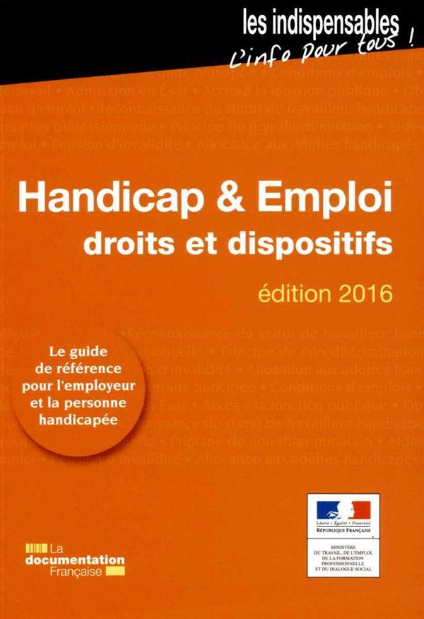 Handicap et emploi ; droit et dispositifs