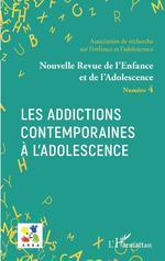 Vente Livre Numérique : Les addictions contemporaines à l'adolescence  - Emmanuelle GRANIER - Association De Recherche Sur L'enfance - L'adolescence