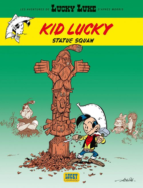 Les aventures de Kid Lucky d'après Morris T.3 ; statue squaw