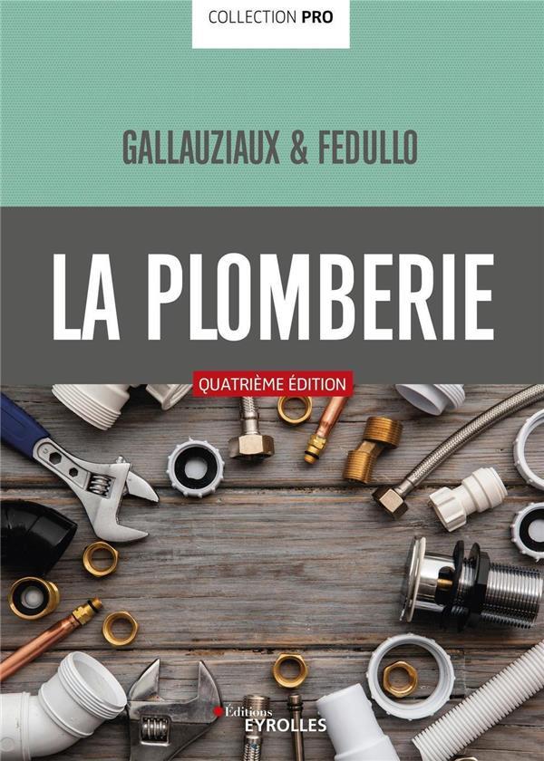 La Plomberie Pro (4e Edition)