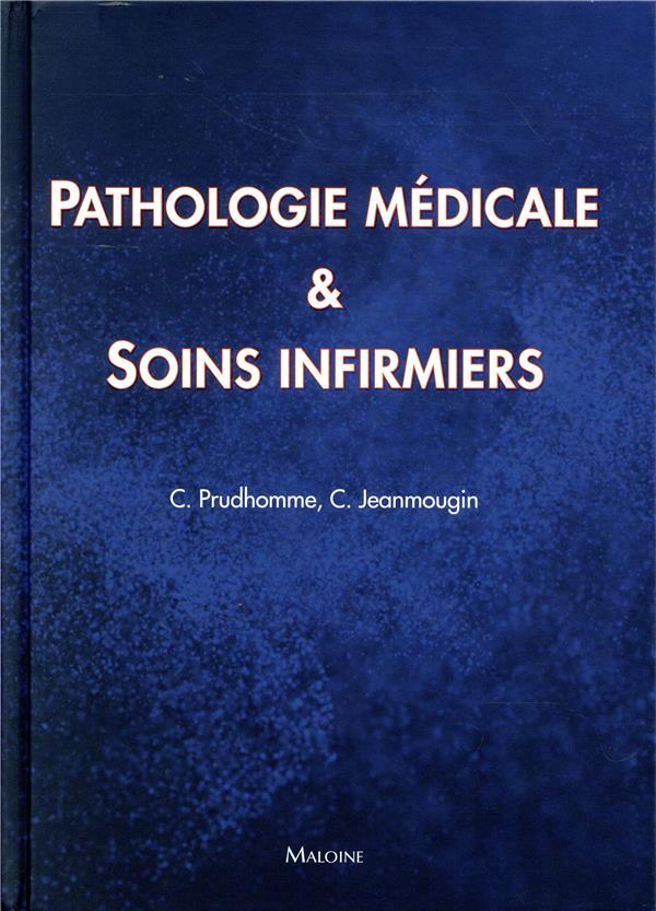 Pathologie medicale et soins infirmiers