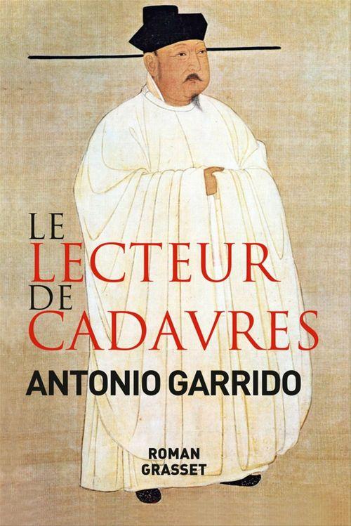Le lecteur de cadavres  - Antonio Garrido