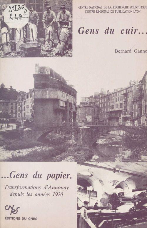 Gens du cuir, gens du papier : transformations d'Annonay depuis les années 1920