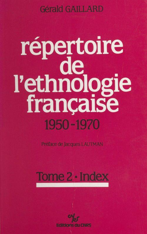 Répertoire de l'ethnologie française (2) : 1950-1970