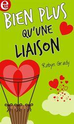 Bien plus qu'une liaison  - Robyn Grady