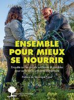 Vente EBooks : Ensemble pour mieux se nourrir.  - Frédéric Denhez - Alexis Jenni