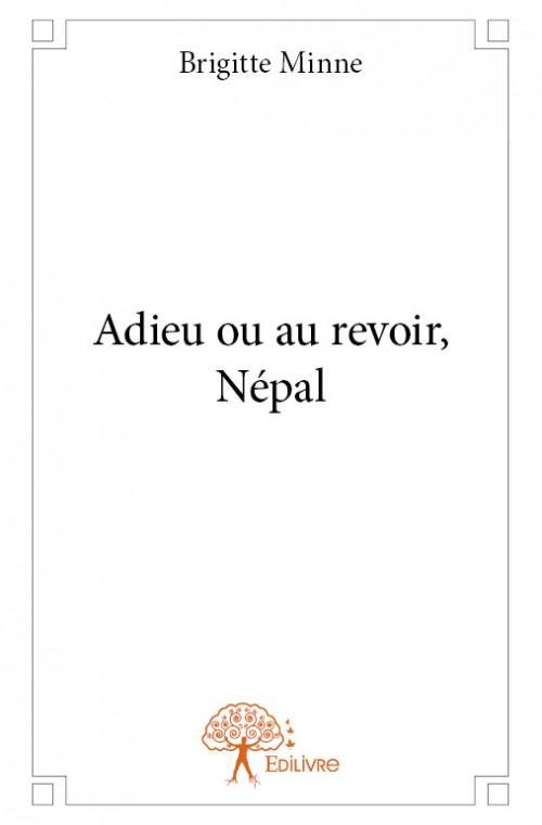 Adieu ou au revoir, Népal