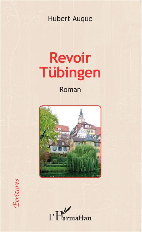 Revoir Tübingen
