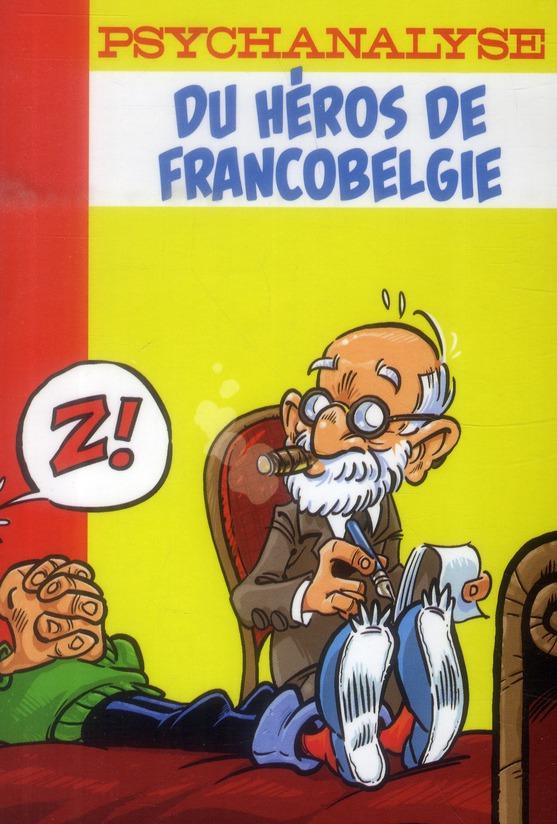 Psychanalyse du héros de francobelgie