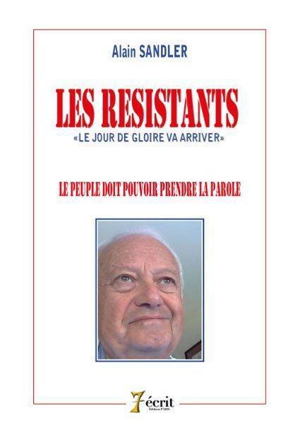 Les résistants ; le peuple doit pouvoir prendre la parole