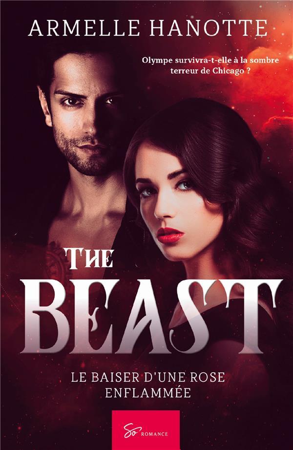 The beast ; le baiser d'une rose enflammée