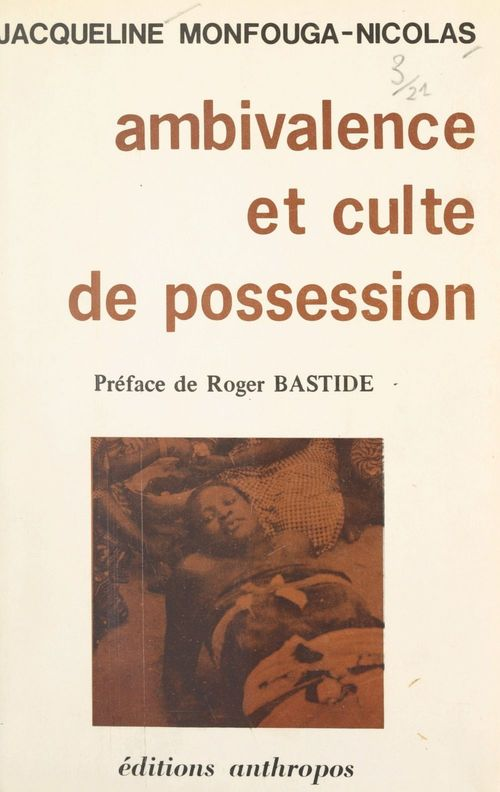 Ambivalence et culte de possession