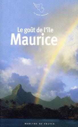 le goût de l'Ile Maurice