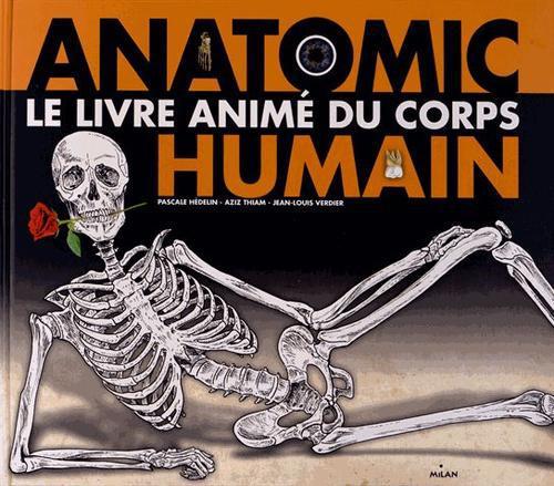 Anatomic, Le Livre Anime Du Corps Humain