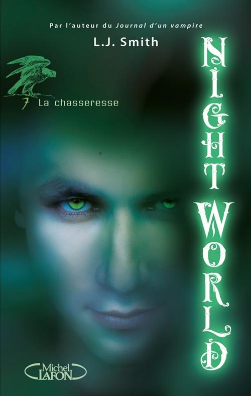 Night World t.7 ; la chasseresse