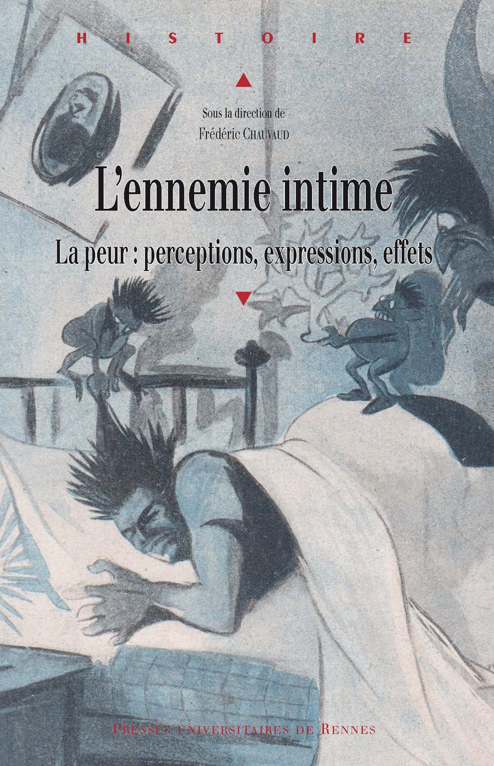 L´ennemie intime  - Frédéric Chauvaud