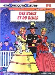 Les Tuniques Bleues T.43 ; Des Bleus Et Du Blues