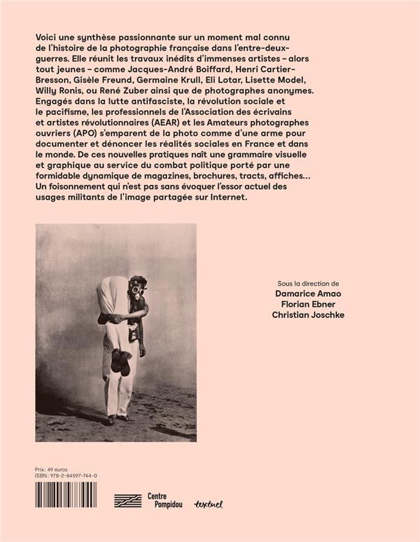 Photographie, arme de classe ; photographie sociale et documentaire en France, 1928-1936
