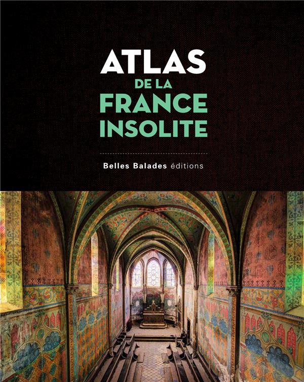 Atlas de la France insolite (édition 2017)