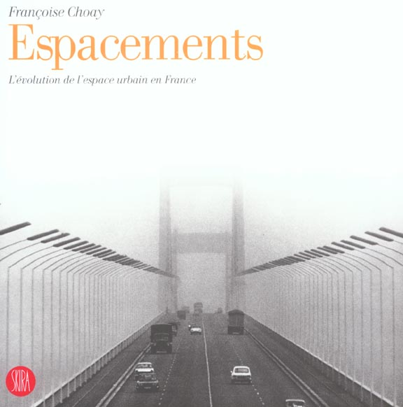 Espacements - l'evolution de l'espace urbain en france