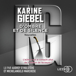 Vente AudioBook : D'ombre et de silence  - Karine Giébel