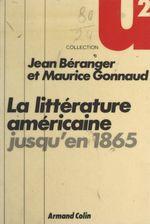La littérature américaine jusqu'en 1865