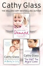 Vente EBooks : Damaged, A Baby's Cry and The Night the Angels Came 3-in-1 Collection  - Cathy Glass