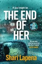 Vente Livre Numérique : The End of Her  - Shari Lapena