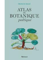 Vente Livre Numérique : Atlas de botanique poétique  - Francis Hallé