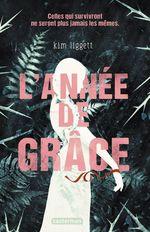 L'Année de Grâce  - Liggett Kim - Kim Liggett