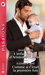 Vente Livre Numérique : L'enfant secret d'Aristedes Sarantos - Comme si c'était la première fois  - Olivia Gates - Elizabeth Lane