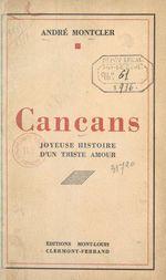 Cancans  - André Monteler