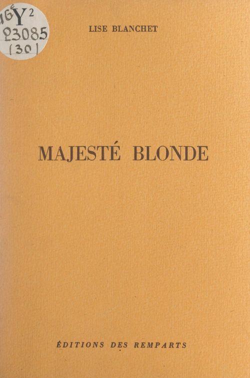 Majesté blonde