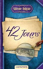 Vente EBooks : 42 jours  - Silène Edgar