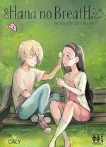 Vente Livre Numérique : Hana no Breath T01  - Caly