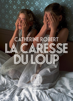 Vente Livre Numérique : La Caresse du loup  - Catherine Robert