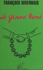 Le grand René