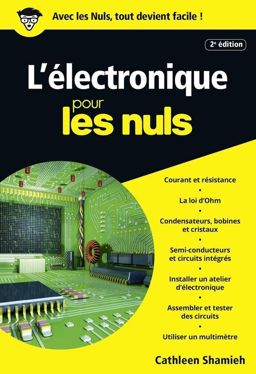 L'électronique pour les nuls (2e édition)