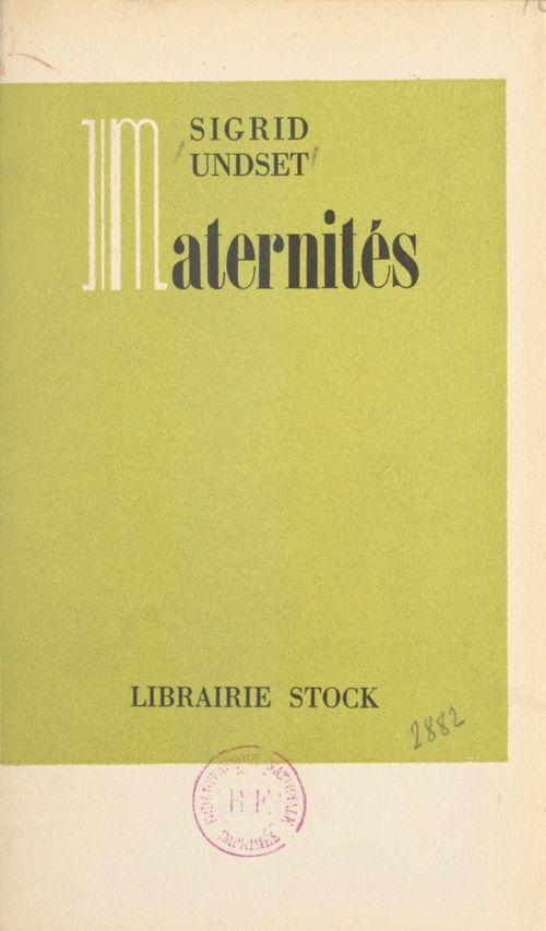 Maternités  - Sigrid Undset