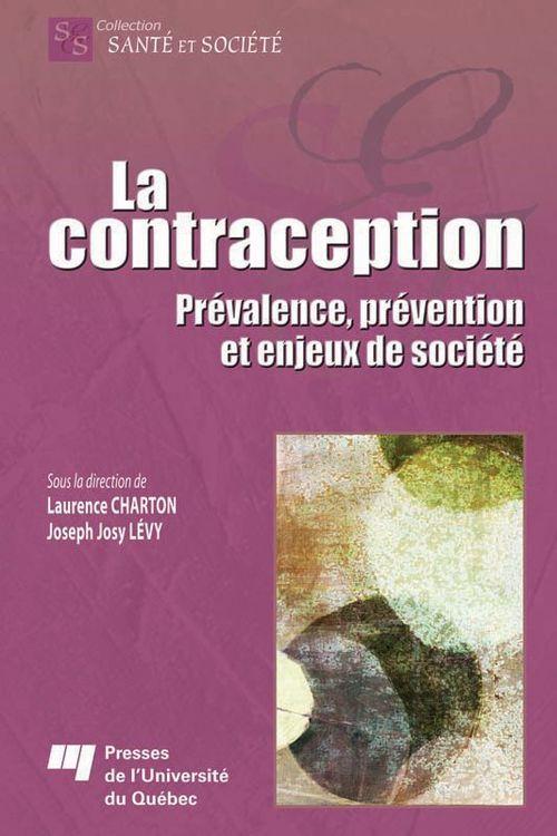 La contraception ; prévalence, prévention et enjeux de société